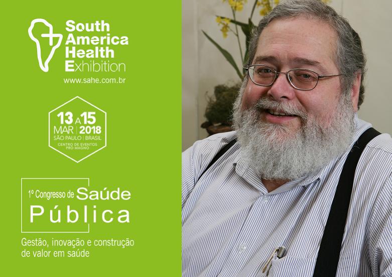 Gonzalo Vecina Neto mediará painel sobre Gestão, Inovação e Governança Clínica no Congresso de Saúde Pública durante a SAHE 2018